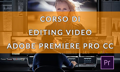 Corso di editing video